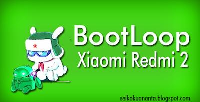 Cara Mengatasi Bootloop Xiaomi Redmi 2 Dengan PC