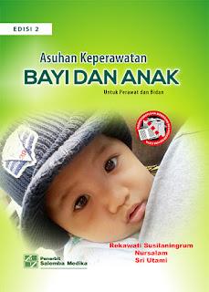 Asuhan Keperawatan Bayi Dan Anak (Untuk Perawat dan Bidan), E2