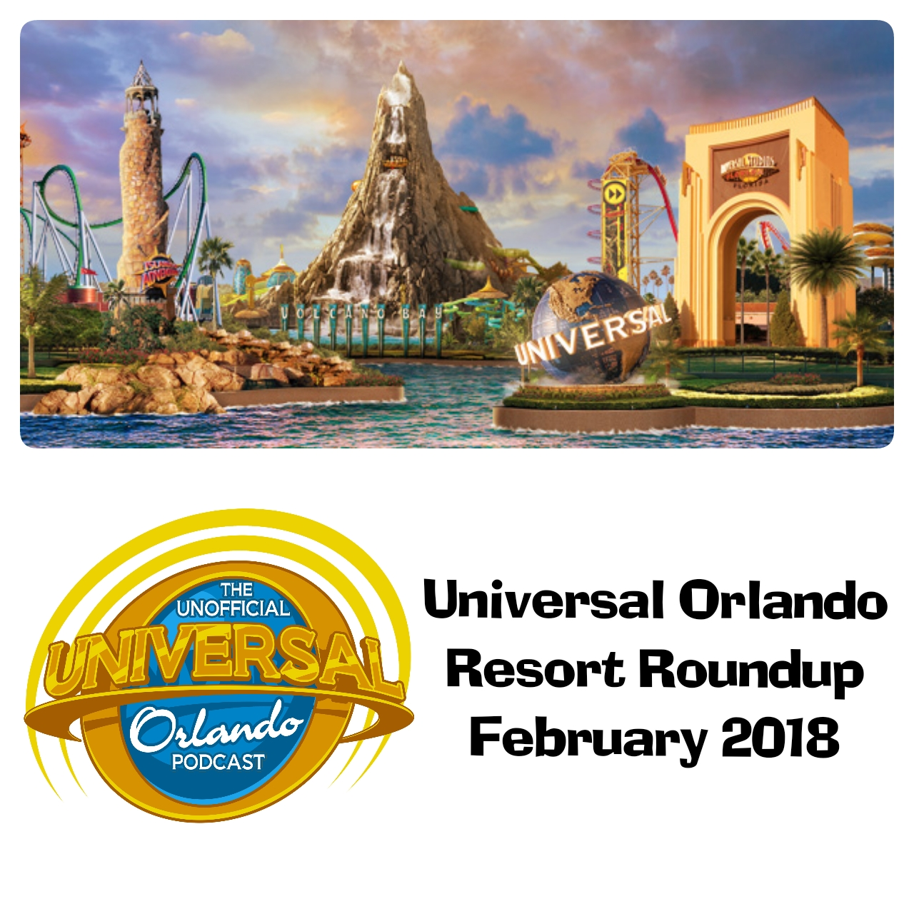 Unofficial Universal Orlando Podcast : March 2018