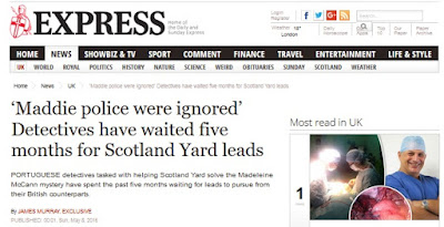 'Maddie police were ignored' Detectives have waited five months for Scotland Yard leads - Page 2 Express