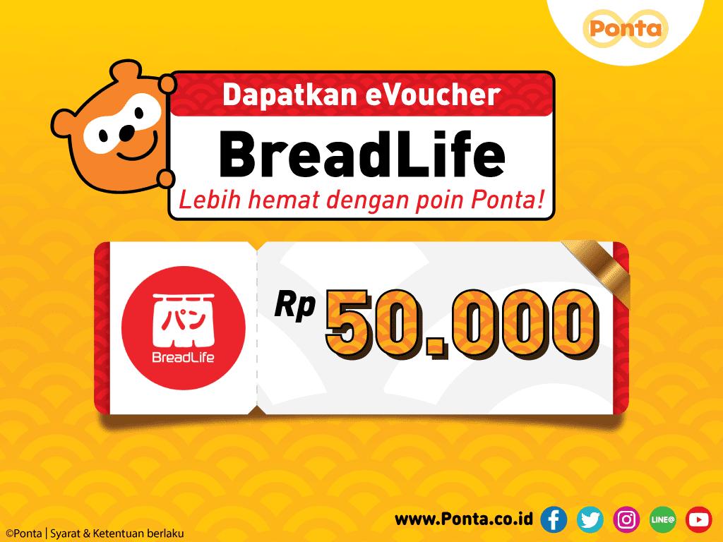 #PONTA - #Promo E-Voucher Breadlife 50K Dengan Redeem 45K Poin (s.d 28 Feb 2019)
