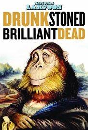 Watch National Lampoon: Drunk Stoned Brilliant Dead Online Free Putlocker