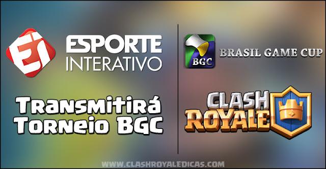 Torneio BGC de Clash Royale transmitido pelo Esporte Interativo