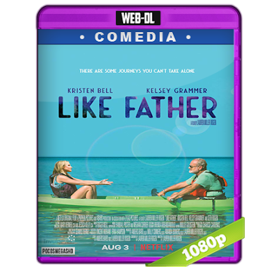 De Tal Padre (2018) WEB-DL 1080p Audio Dual Latino-Ingles 5.1