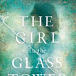 The Girl in the Glass Tower -Elizabeth Freemantle ~Poignant and Sad ~