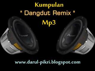 Kumpulan Dangdut Remix Mp3