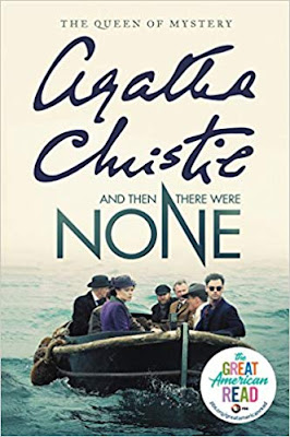And then there were none (published in 1939) - Written by Agatha Christie