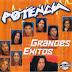POTENCIA - GRANDES VERDADEROS EXITOS - 2001