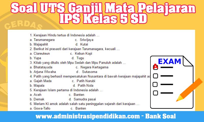 Soal UTS Ganjil Mata Pelajaran IPS Kelas 5 SD