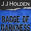 Badge of Darkness: Episode 15 Out Now!