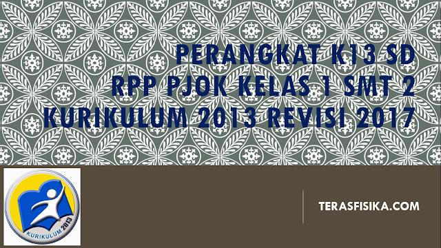 RPP PJOK SD/MI Kelas 1 Kurikulum 2013 Revisi 2017