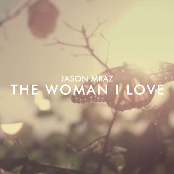 Jason Mraz - The Woman I Love - Single  Cover