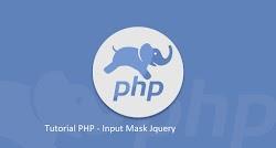 Tutorial PHP - Membuat form input dengan format tertentu / input mask dengan JQuery