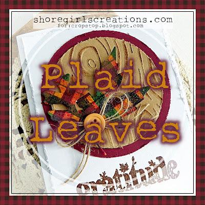 https://cropstop.blogspot.com/2018/10/plaid-leaves.html