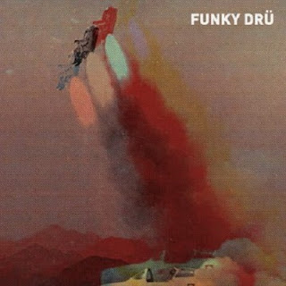Funky Dru - Funky Dru (2017)