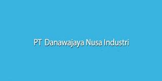 http://www.jobsinfo.web.id/2018/02/lowongan-smk-terbaru-2018-pt-danawajaya.html