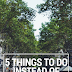5 Things to do Instead of Social Media