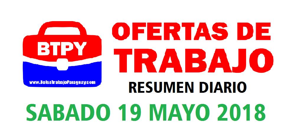 19 mayo 2018 bolsa de trabajo paraguay empleos bolsa for Ofertas de trabajo en gava