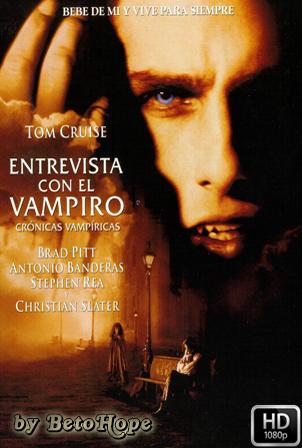 Entrevista Con El Vampiro [1080p] [Latino-Ingles] [MEGA]