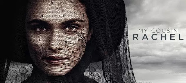 film terbaru 2017 adaptasi novel berjudul my cousin rachel