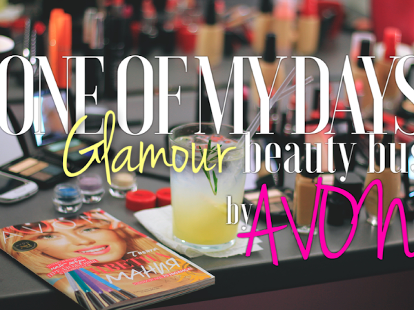 One Of My Days: Glamour Beauty Bus by AVON