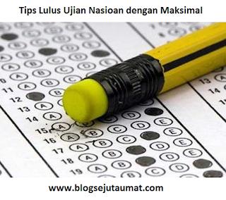 Tips-Lulus-Ujian-Nasioan-dengan-Maksimal