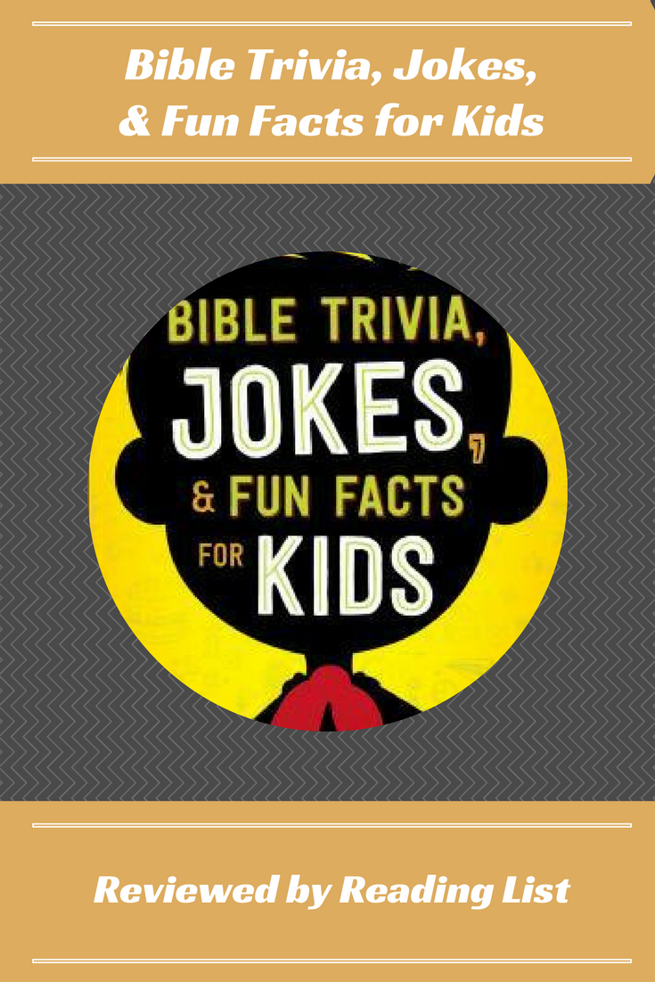 Bible Trivia Jokes Fun Facts For Kids A Book Review On Reading List