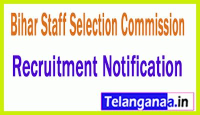 BSSC (Bihar Staff Selection Commission) Recruitment Notification