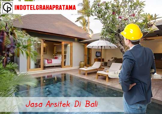 jasa arsitek di Bali