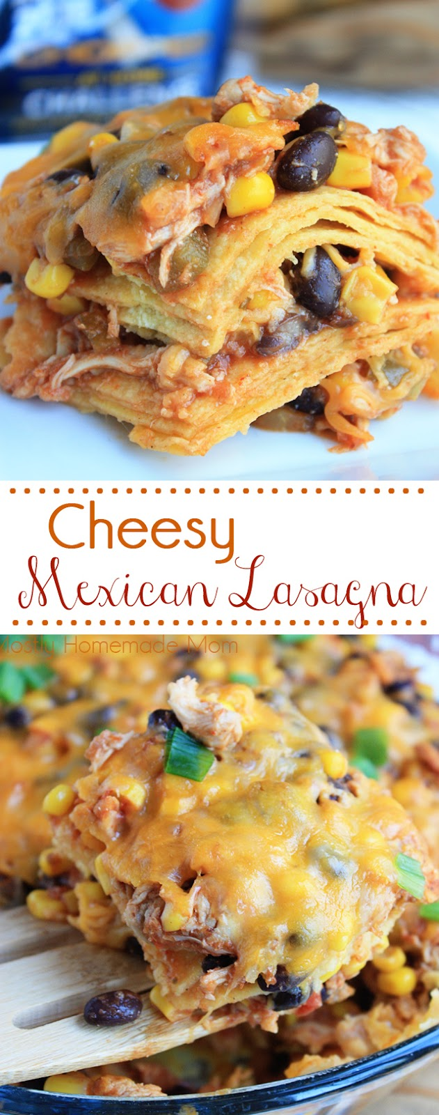 mexican lasagna chicken