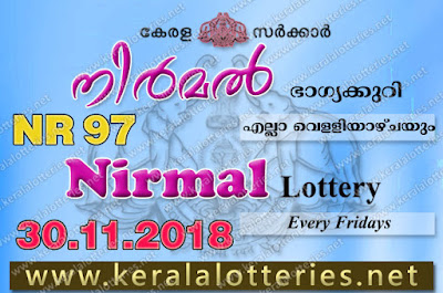 Kerala Lottery Results 30-11-2018 Nirmal NR-97 Lottery Result (keralalotteries.net)