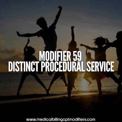 Modifier 59 definition Distinct procedural code
