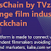 MoviesChain by TVzavr - Changing Movie Industry With Blockchain