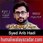 https://www.humaliwalyazadar.com/2019/02/syed-arib-hadi-manqabat-2019.html
