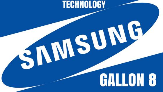 Samsung gallon 8