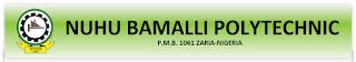 Nuhu Bamalli Polytechnic (NUBAPOLY) resumption date