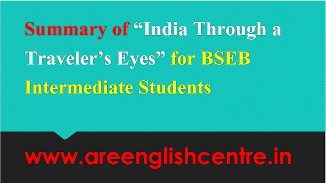 Summary of India Through a Traveler's Eyes for BSEB Intermediate Students