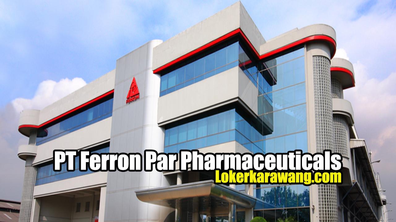 Lowongan Kerja PT. Ferron Par Pharmaceuticals Jababeka