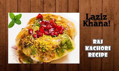 राज कचौरी बनाने की विधि - Raj Kachori Recipe in Hindi
