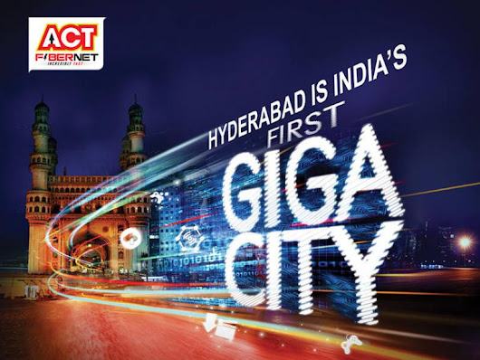 ACT Fibernet has launched 1 Giga speed in Hyderabad