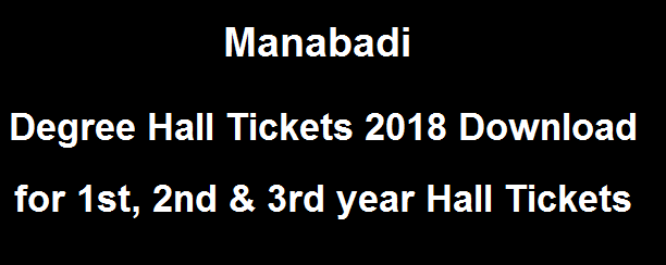 Manabadi Degree Hall Tickets 2018 Download, Degree Hall Tickets Download 2018