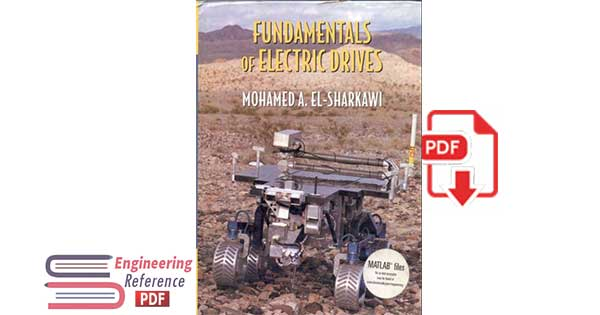 Fundamentals of Electric Drives by Mohamed A. El-Sharkawi