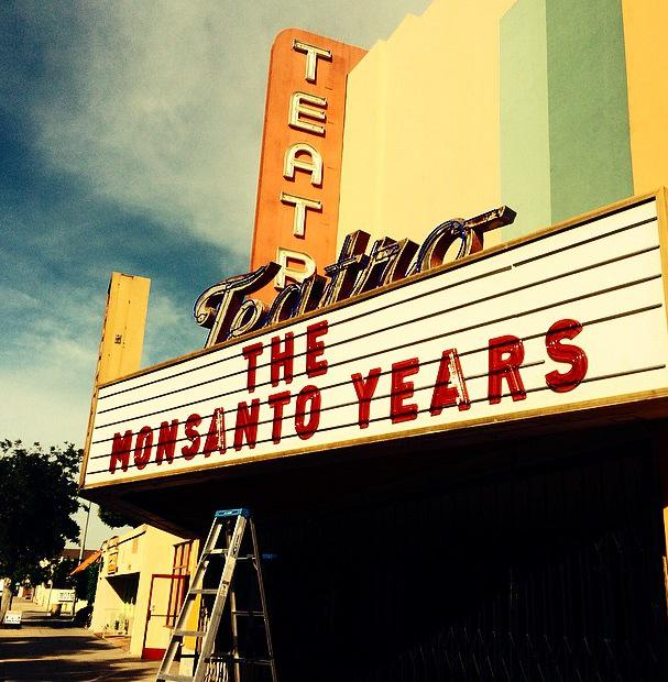 Teatro - The Monsanto Years