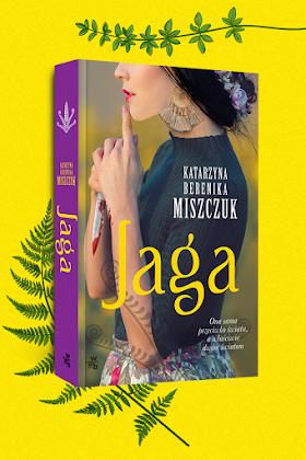 """[PREMIEROWO] """"Jaga"""" - Katarzyna Berenika Miszczuk"""