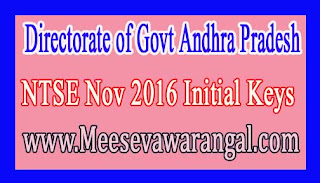 Directorate of Govt Andhra Pradesh NTSE Nov 2016 Initial Keys