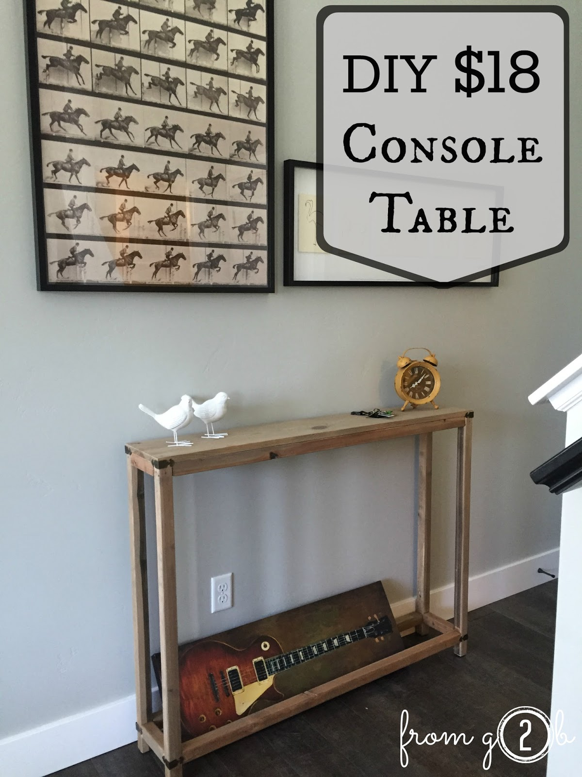 from Gardners 2 Bergers: $18 DIY Console Table