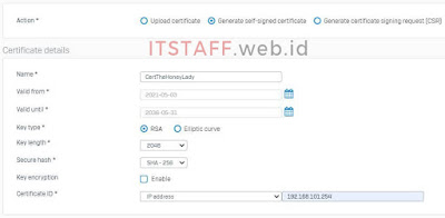 Generate a Locally-Signed Certificate Sophos XG - ITSTAFF.web.id