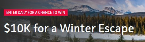 Now through January 4, 2017 at 8:59am, enter for your chance to win $10,000 COLD HARD CASH to spend on the ultimate winter escape!