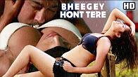 Watch Hot Hindi Movie Bheegey Hont Tere Online