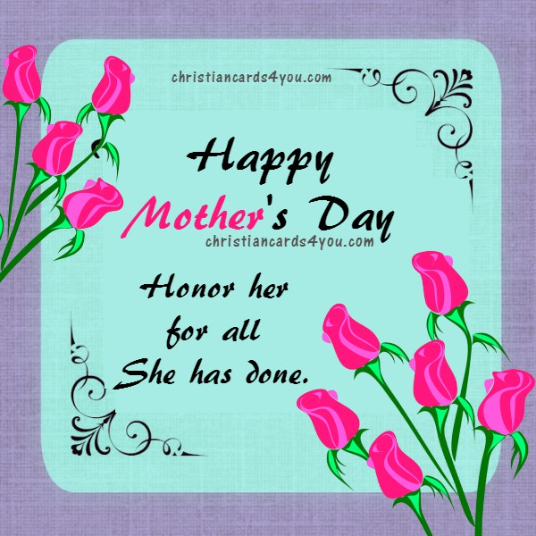 Happy Mothers day free image, christian verse card, Mery Bracho images